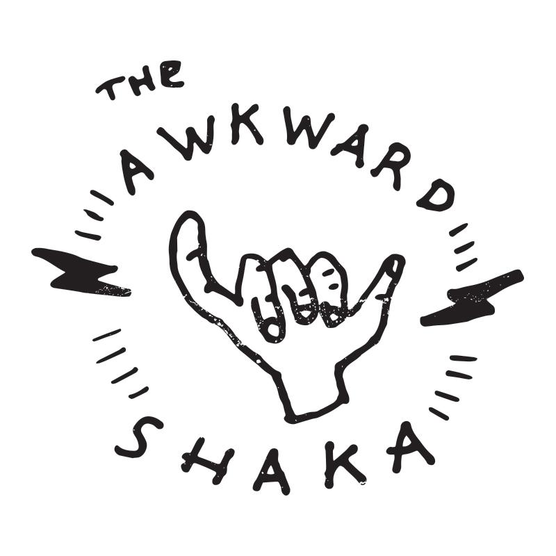 The Awkward Shaka